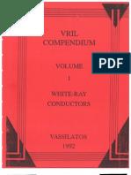 VRIL Compendium Vol 1 VRIL White Ray Conductors