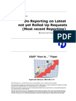 How to Do Reporting on Latest Not Yet Rolled Up Requests