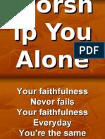 Worship You Alone