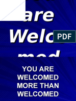 You Are Welcomed