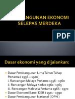 Pembangunan Ekonomi Selepas Merdeka