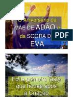 O ANIVERSÁRIO DA MÃE DE ADÃO
