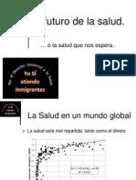 Salud Pública de Atención Primaria de Gran Canaria Foro de debate 2013 Bienestar Social presente y futuro