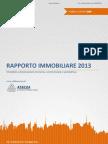 """""""Rapporto Mercato Immobiliare Non Residenziale 2013"""" a cura di Agenzia delle Entrate - OMI - Assilea"""