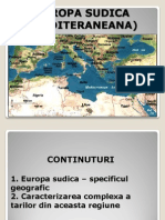 Europa Sudica (Mediteraneana) - Prezentare Proiect