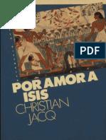 Christian Jacq - Por Amor a Isis