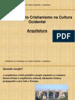 A Influência do Cristianismo na Cultura Ocidental - Arqitetura