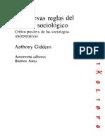 Anthony Giddens - Las Nuevas Reglas Del Metodo Sociologico