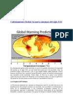 Calentamiento Global La Nueva Amenaza Del Siglo XXI