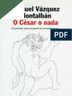 Vázquez Montalbán, Manuel - O Cesar o nada