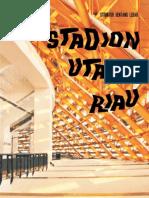 Bentang Lebar Stadion Utama Riau