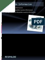 respaldodeinformacion-091102124010-phpapp02