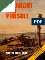 Breakout and Pursuit