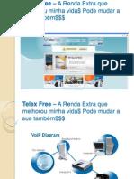 Telex Free – A Renda Extra que melhorou