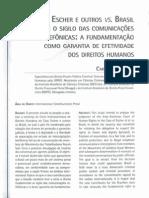 O caso Escher e outros vs. Brasil e  o sigilo das comunicações telefônicas