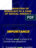 examination of assailant in a case of sexual
