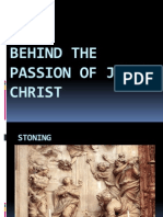 Behind the Passion of Jesus Christ
