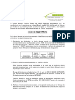 Fersa La Sociedad comunica los acuerdos aprobados en Junta General celebrada el 30 de junio de 2009. 2009