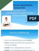 PROYECTO DE INNOVACIÓN EDUCATIVA YOGA