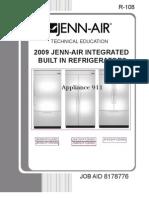 Jb36nxfxlw00 Jb36nxfxrw00 Js42nxfxdw00 Js48nxfxdw00 Jf42nxfxdw00 Models 2009 Jenn-Air Integrated Built in Refrigerator Service Manual