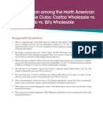Case 4 - Competition among the North American Warehouse Clubss- Costco Wholesale vs Sam Club vs BJ Wholesale 18e_AssignmentQuestions_Case4.pdf