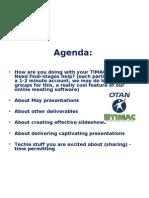 April 09 TIMAC Online Meeting Agenda