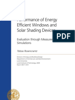 Performance of Energy Efficient Windows and Solar Shading Devices - Evaluation Through Measurements and Simulations