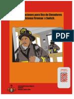 Operación de elevadores con sistema Fireman´switch.