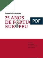 daniel bessa et al [ffms] 2013_comentários ao estudo 25 anos de portugal europeu