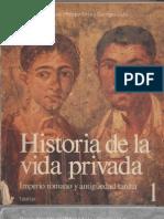 Duby Georges - Historia de La Vida Privada - Tomo 1 - Imperio Romano Y Antiguedad Tardia