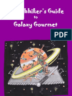 A Hitchhiker's Guide to Galaxy Gourmet