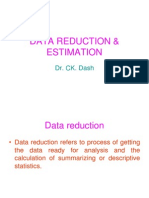 Data Reduction & Estimation