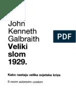 John Kenneth Galbraith Veliki Slom 1929