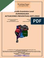 Desarrollo Económico Local. DURANGALDEA. ACTUACIONES PREVENTIVAS ANTICRISIS (Es) Local Economic Development. DURANGALDEA. ANTI-CRISIS PREVENTIVE ACTIONS (Es) Tokiko Ekonomi Garapena. DURANGALDEA. AURREA HARTZEKO EKINTZAK KRISIAREN AURKA (Es)
