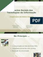 Tecnologias Da Informacao e Seu Impacto Na Sociedade516