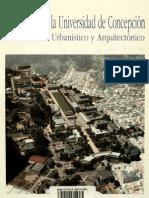 El campus de la universidad de Concepción. Su desarrollo urbanístico y arquitectónico.