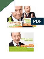 Campania Electorala 2009. Monitorizarea Candidatului Traian Basescu