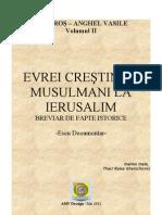 Evrei, Crestini si Musulmani La Ierusalim - Breviar de Fapte Istorice