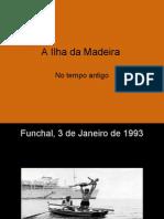 A_Ilha_da_Madeira