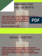 CELEBRANDO POR OCASIÃO DA MORTE