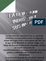 La Revolucion Industrial y Sus Inventos