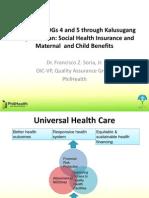 Attaining Millennium Development Goals 4 and 5 through Kalusugang Pangkalahatan