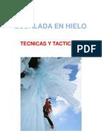 Escalada en Hielo Tecnicas y Tactica (Interesante)PDF