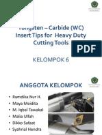 Tungsten Carbide Insert Tips Kelompok 6