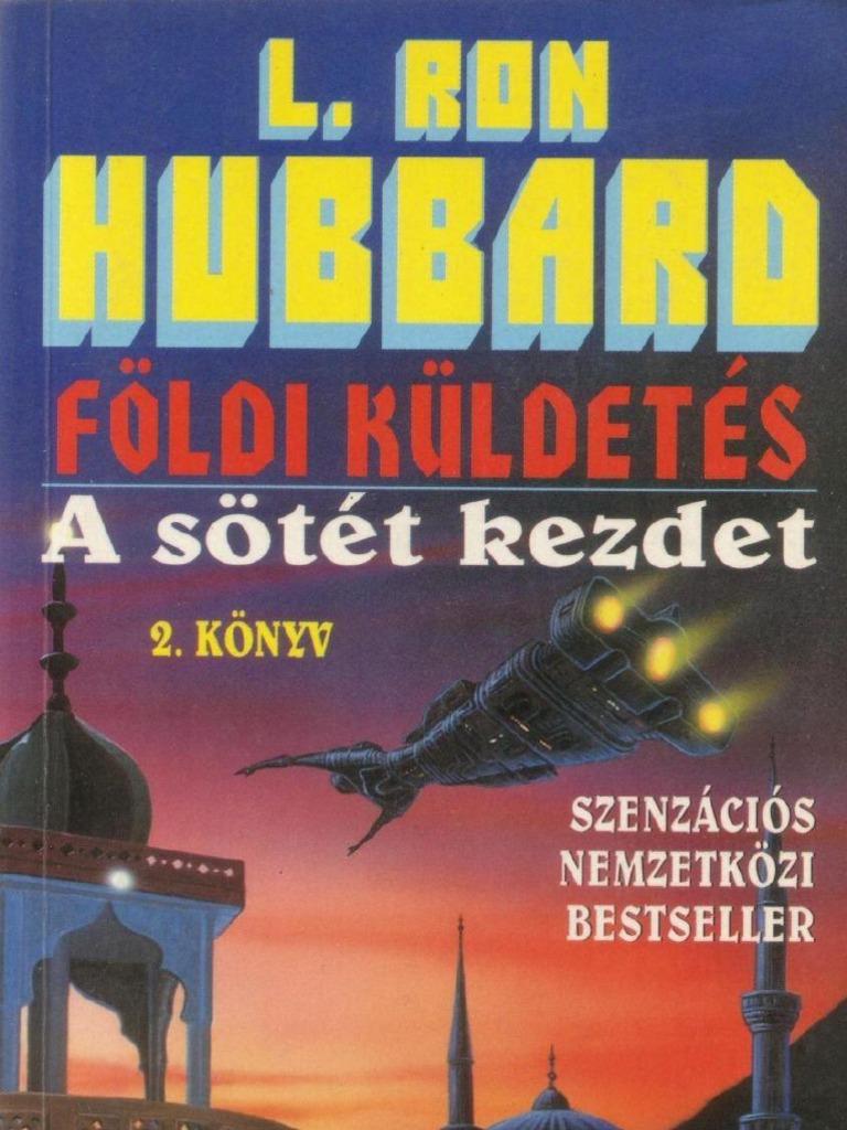 L. Ron Hubbard - Földi küldetés II. - A sötét kezdet 749bf14f57