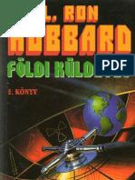 L. Ron Hubbard - Földi küldetés V. - Hazárdjáték