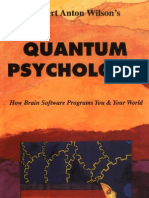 Robert Anton Wilsons - Quantum Psychology