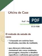 Case - Oficina
