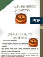Quesillo de Frutas