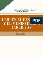 Lehi en El Desierto y El Mundo de Los Jareditas - Hugh Nibley